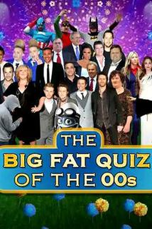 The Big Fat Quiz of the 00s