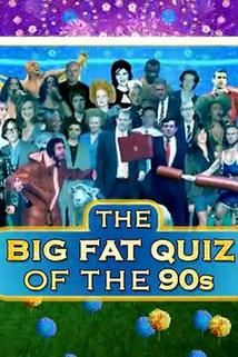 The Big Fat Quiz of the 90s  - The Big Fat Quiz of the 90s