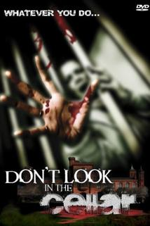 Don't Look in the Cellar  - Don't Look in the Cellar