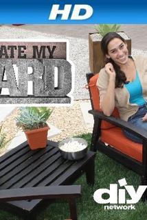 I Hate My Yard!