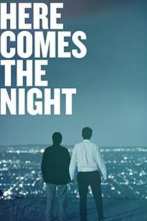 Here Comes the Night  - Here Comes the Night