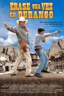 Erase Una Vez En Durango