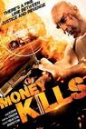 Money Kills (2012)