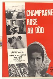 Champagne Rose är död