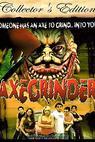 Axegrinder (2006)