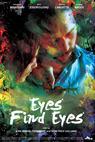 Eyes Find Eyes (2011)