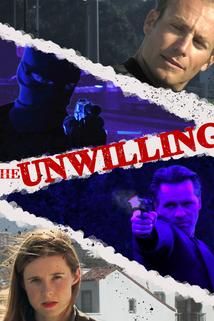 The Unwilling  - The Unwilling