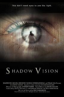 Shadow Vision