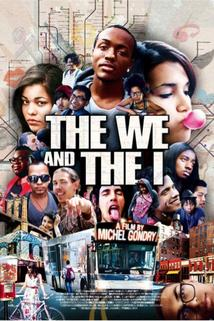 The We and the I  - The We and the I