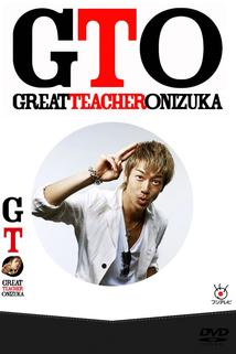 GTO: Great Teacher Onizuka  - GTO: Great Teacher Onizuka