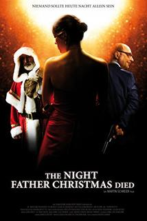 The Night Father Christmas Died  - The Night Father Christmas Died