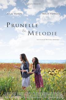 Prunelle et Mélodie