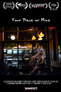 Your Place or Mine  - Your Place or Mine