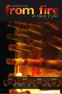 From Fire: An Odyssey of Glass