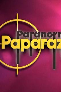 Paranormal Paparazzi  - Paranormal Paparazzi