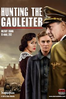 Hunting the Gauleiter