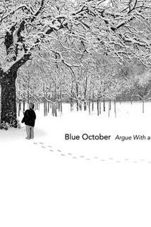 Blue October: Argue with a Tree  - Blue October: Argue with a Tree