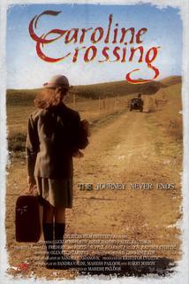 Caroline Crossing  - Caroline Crossing