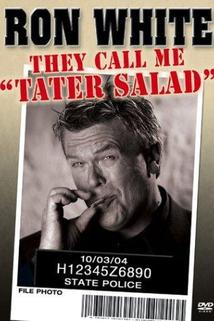 Ron White: They Call Me Tater Salad