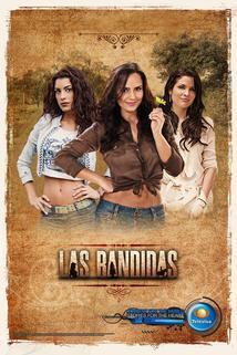 Las bandidas  - Las bandidas
