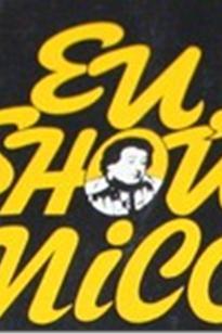Eu Show Nico