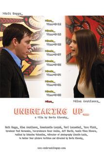 Unbreaking Up  - Unbreaking Up