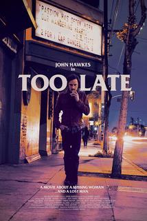 Too Late  - Too Late