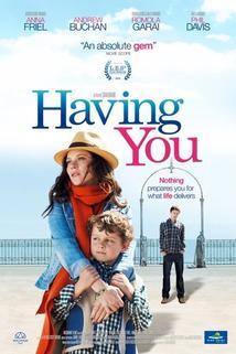 Ještě, že tě mám  - Having You