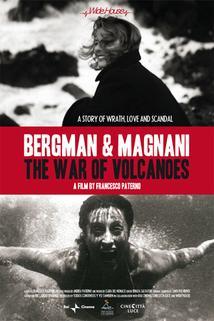 Plakát k filmu: Bergman & Magnani: Válka vulkánů