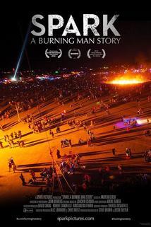 Spark: A Burning Man Story  - Spark: A Burning Man Story