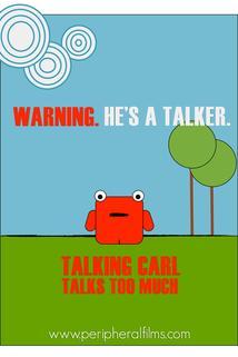 Talking Carl Talks Too Much