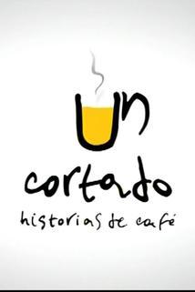 Un Cortado Historias de Café