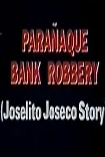 Paranaque Bank Robbery: The Joselito Joseco Story