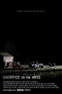 Sacrifice on the Ante