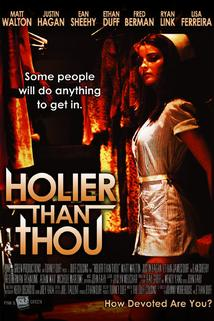 Holier Than Thou  - Holier Than Thou