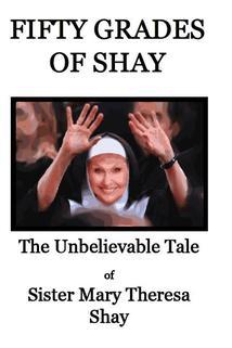 Fifty Grades of Shay  - Fifty Grades of Shay