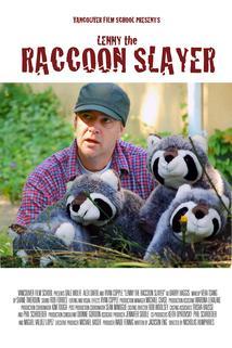 Lenny the Raccoon Slayer  - Lenny the Raccoon Slayer