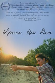 Loves Her Gun  - Loves Her Gun