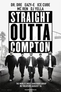 Straight Outta Compton  - Straight Outta Compton