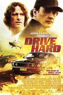 Drive Hard  - Drive Hard
