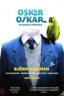 Oskar, Oskar  - Oskar, Oskar