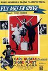 Fly mej en greve (1959)