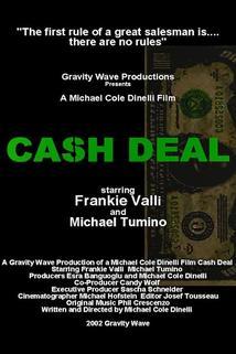 Cash Deal