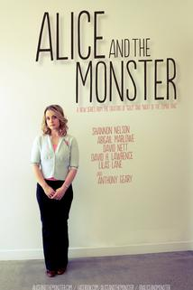 Alice and the Monster  - Alice and the Monster