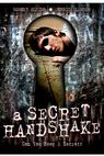 A Secret Handshake (2007)
