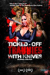 Ticked-Off Trannies with Knives  - Ticked-Off Trannies with Knives