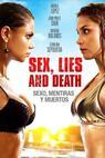 Sexo, mentiras y muertos (2011)