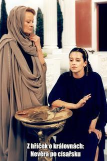 Z hříček o královnách: Nevěra po císařsku (útržek římský)  - Z hříček o královnách: Nevěra po císařsku (útržek římský)