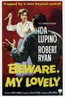 Beware, My Lovely (1952)