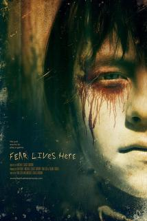 Fear Lives Here  - Fear Lives Here